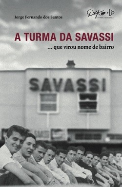 A Turma da Savassi… que virou nome de bairro